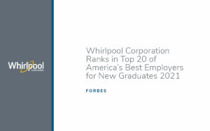 Whirlpool Corporation Ranks in Top 20 of America's Best Employers for New Grads 2021